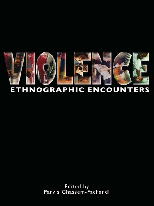 Violence (eBook): Ethnographic Encounters