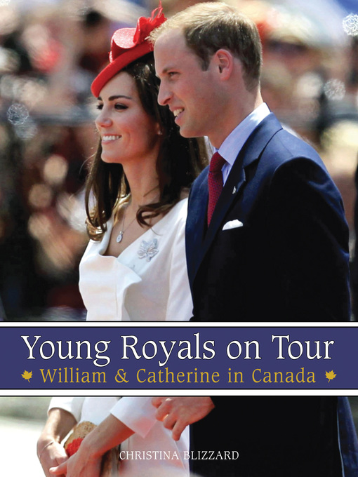 Young Royals on Tour (eBook): William & Catherine in Canada