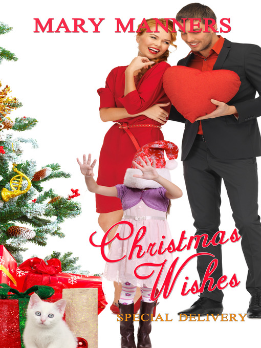 Christmas Wishes...Special Delivery (eBook)
