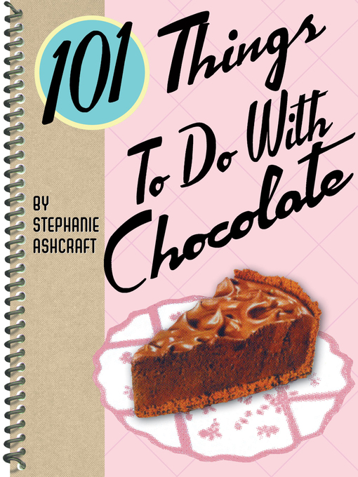 101 Things to Do with Chocolate (eBook)