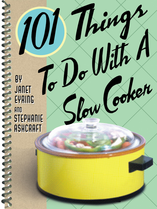 101 Things to Do with a Slow Cooker (eBook)