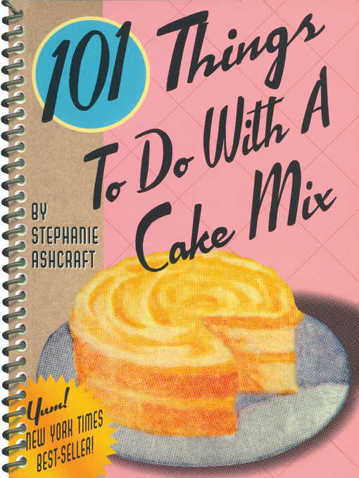 101 Things to Do with a Cake Mix (eBook)
