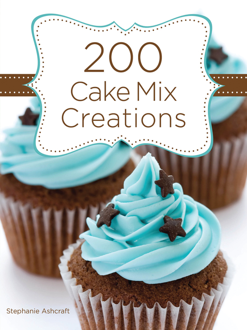 200 Cake Mix Creations (eBook)