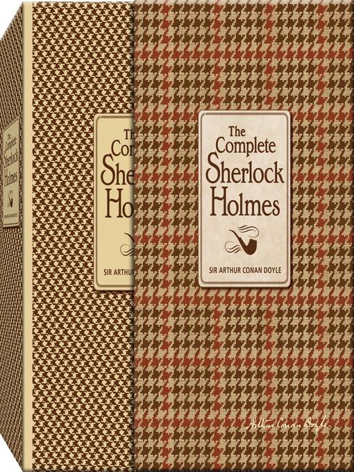 The Complete Sherlock Holmes (eBook)