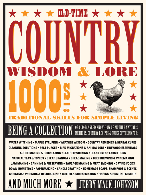 Old-Time Country Wisdom & Lore (eBook): 1000s of Traditional Skills for Simple Living