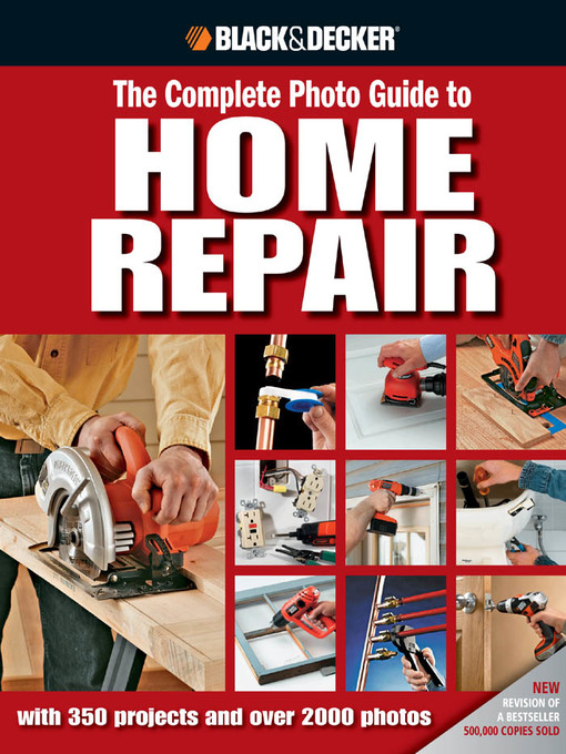 The Complete Photo Guide to Home Repair (eBook): With 350 Projects and 2300 Photos