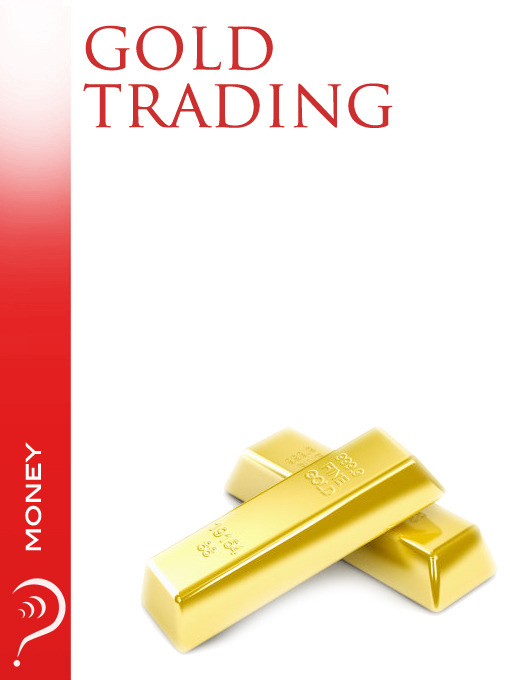 Gold Trading (MP3): Money