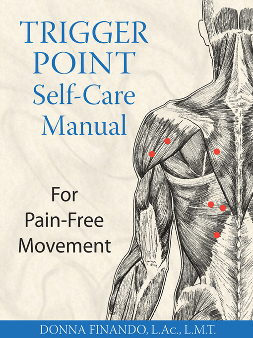 Trigger point self care manual for pain free movement ebook 2005 trigger point self care manual for pain free movement ebook 2005 worldcat fandeluxe Images