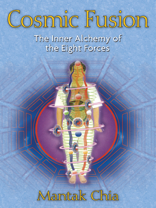 Cosmic Fusion (eBook): The Inner Alchemy of the Eight Forces