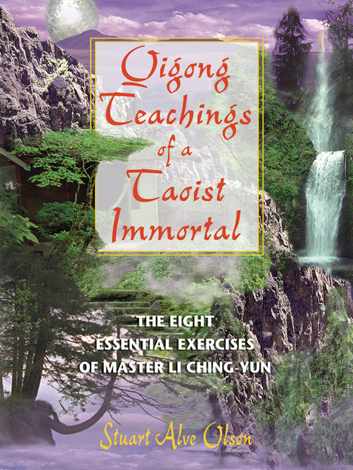 Qigong Teachings of a Taoist Immortal (eBook): The Eight Essential Exercises of Master Li Ching-yun