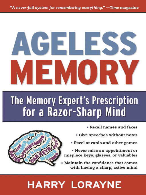 Ageless Memory (eBook): The Memory Expert's Prescription for a Razor-Sharp Mind