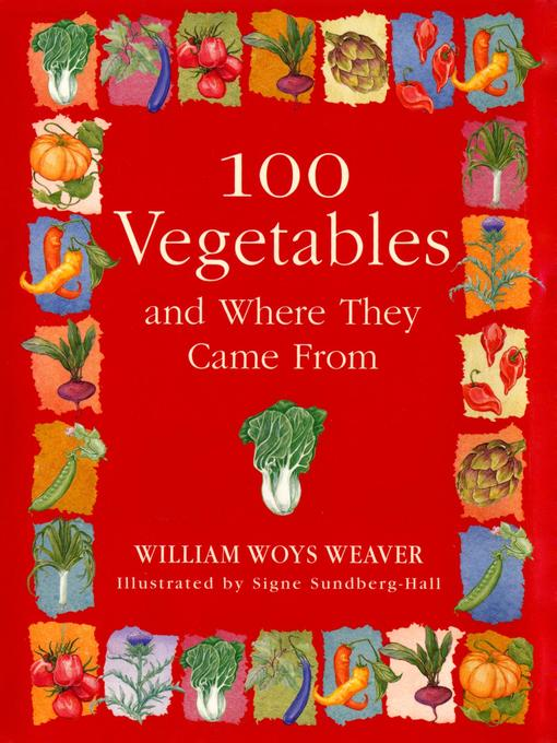 100 Vegetables and Where They Came From (eBook)
