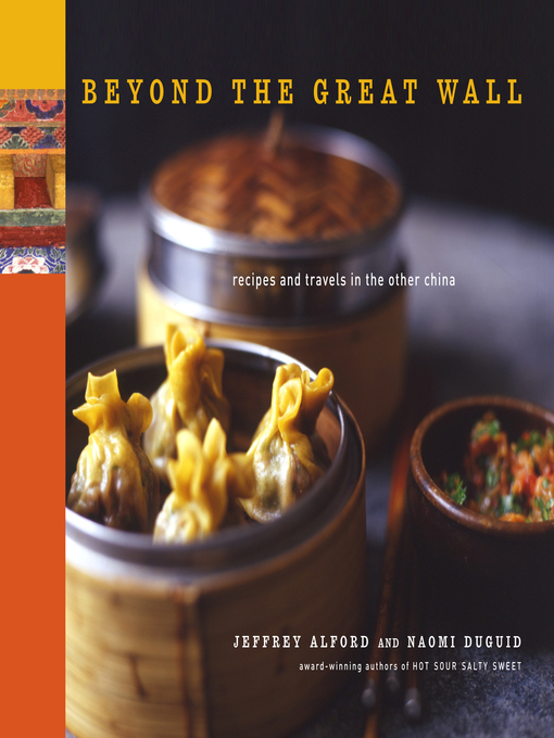 Beyond the Great Wall (eBook): Recipes and Travels in the Other China