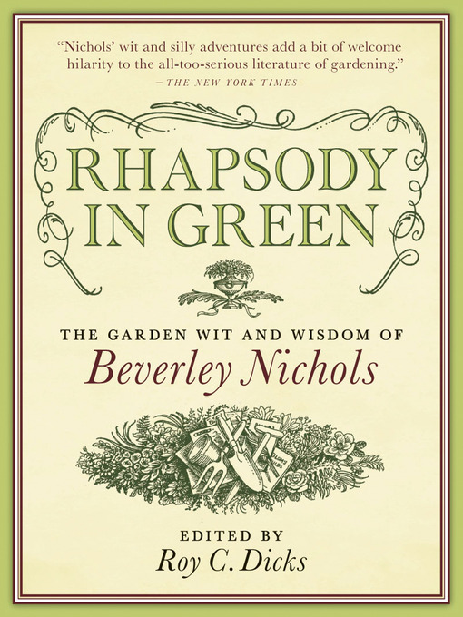 Rhapsody in Green (eBook): The Garden Wit and Wisdom of Beverley Nichols