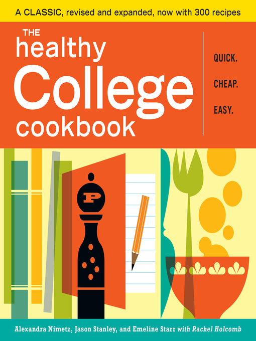 The healthy college cookbook [electronic book]