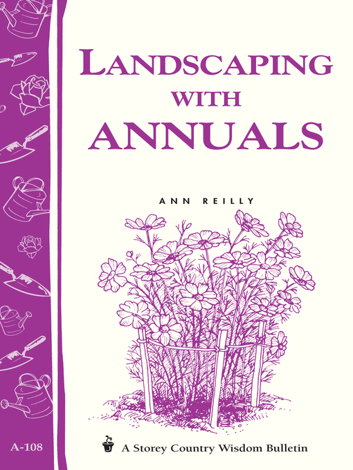Landscaping with Annuals (eBook): Storey's Country Wisdom Bulletin A-108