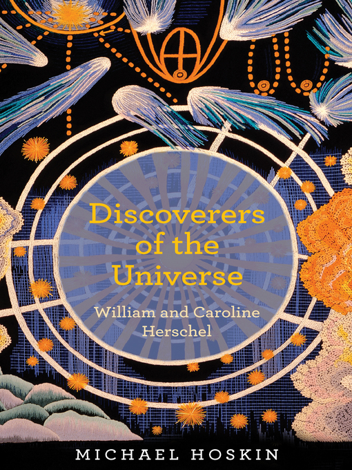 Discoverers of the Universe: William and Caroline Herschel (eBook)