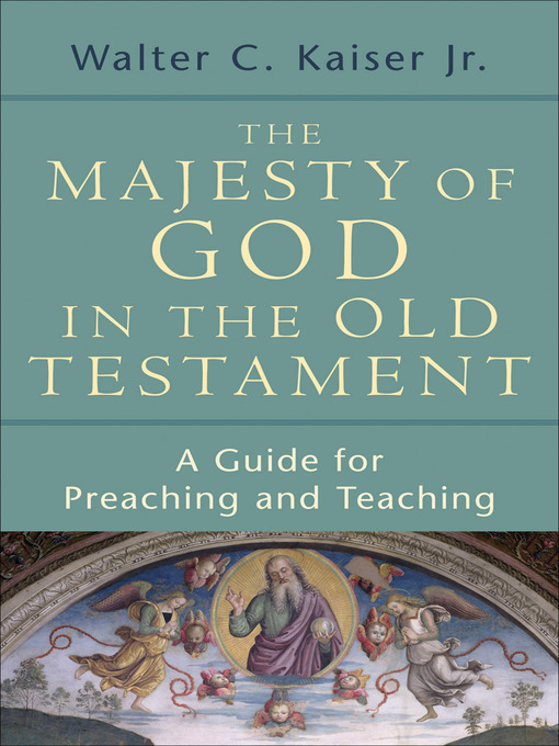 The Majesty of God in the Old Testament (eBook): A Guide for Preaching and Teaching