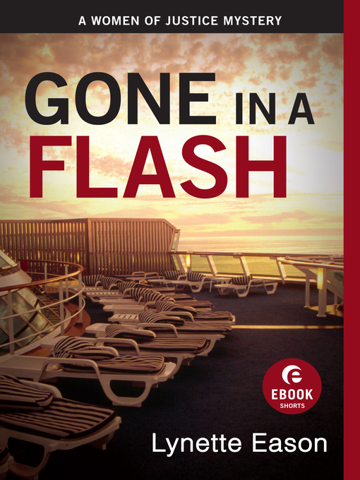 Gone in a Flash (eBook): A Women of Justice Story