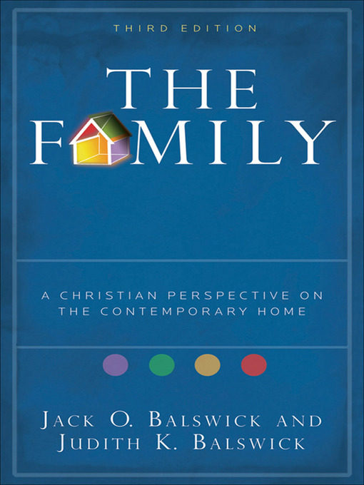 The Family (eBook): A Christian Perspective on the Contemporary Home
