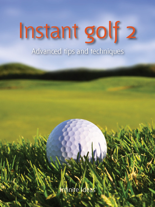 Instant Golf 2 (eBook): Advanced Tips and Techniques