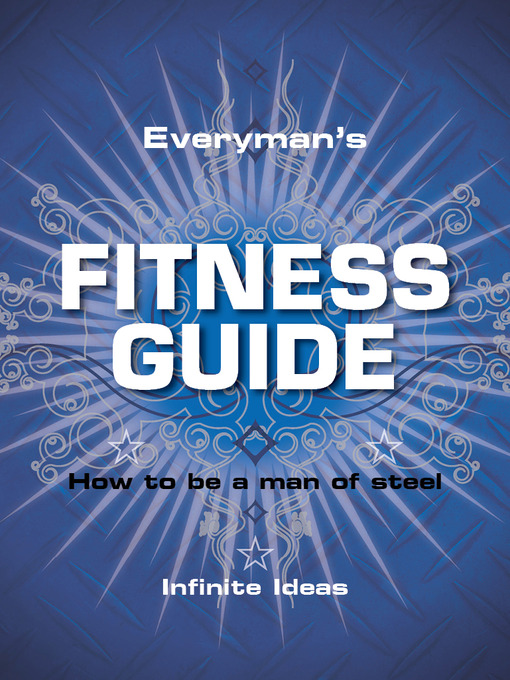 Everyman's Fitness Guide (eBook): How to be a Man Of Steel