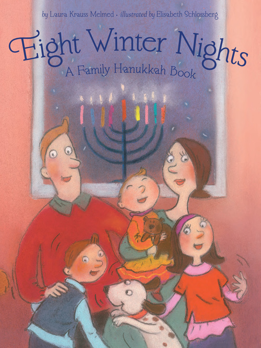 Eight winter nights [electronic book] A Family Hanukkah Book.