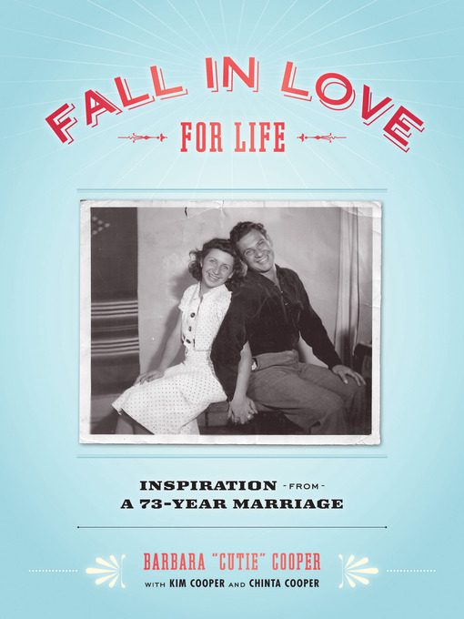 Fall in Love for Life: Inspiration from a 73-Year Marriage (eBook)