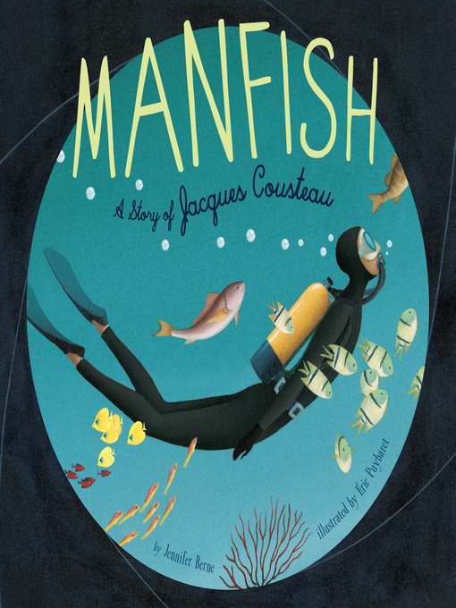 Manfish (eBook): A Story of Jacques Cousteau
