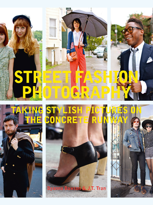 Street Fashion Photography (eBook): Taking Stylish Pictures on the Concrete Runway