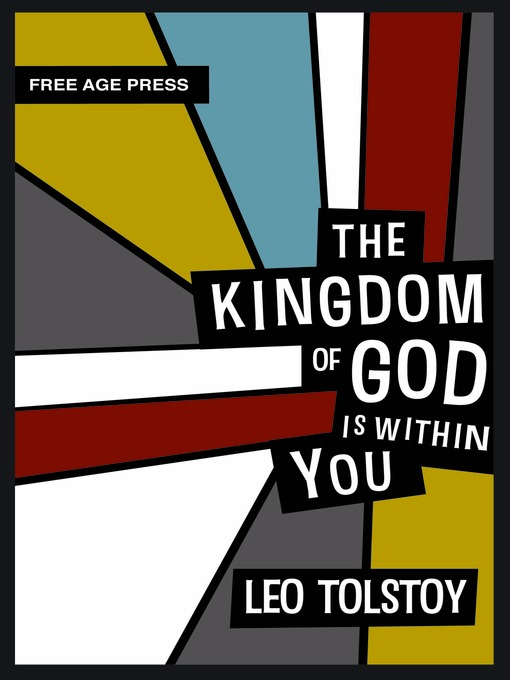 The Kingdom of God is Within You - Free Age Press Centenary Edition (eBook)