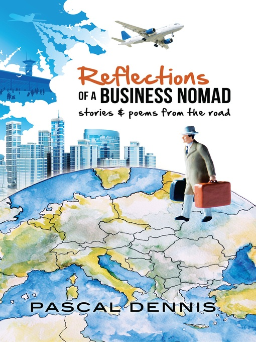 Reflections of a Business Nomad (eBook): Stories and Poems from the Road