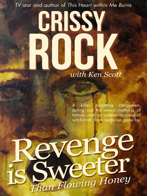 Revenge is Sweeter than Flowing Honey (eBook)