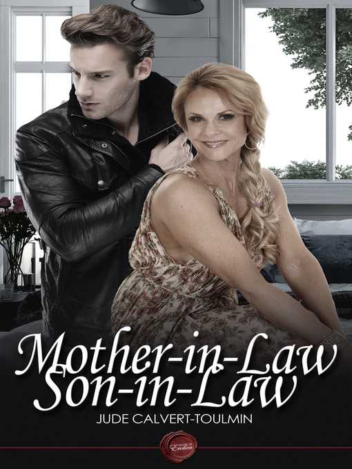 Mother in Law, Son in Law: Sometimes Fantasies Do Become Reality (eBook)