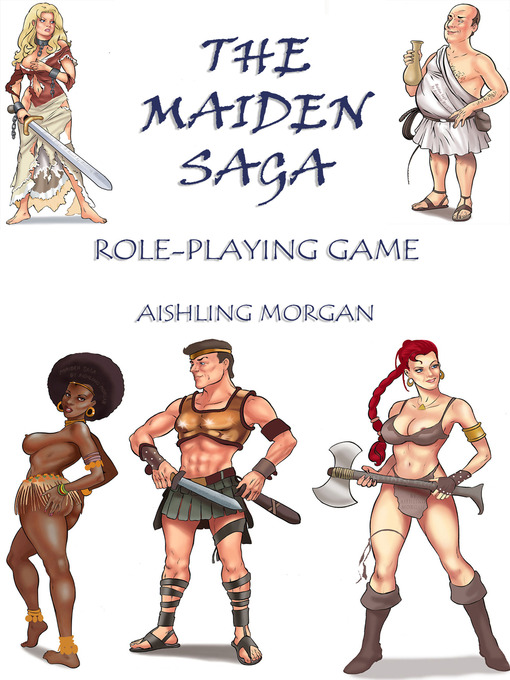 The Maiden Saga: Role Playing Game (eBook): An Adult Fantasy RPG