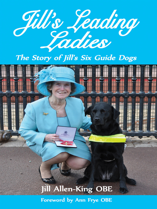 Jill's Leading Ladies (eBook): The Story of Jill's Six Guide Dogs