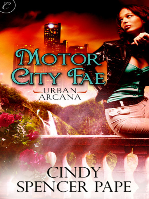 Cindy Spencer Pape Motor City Fae