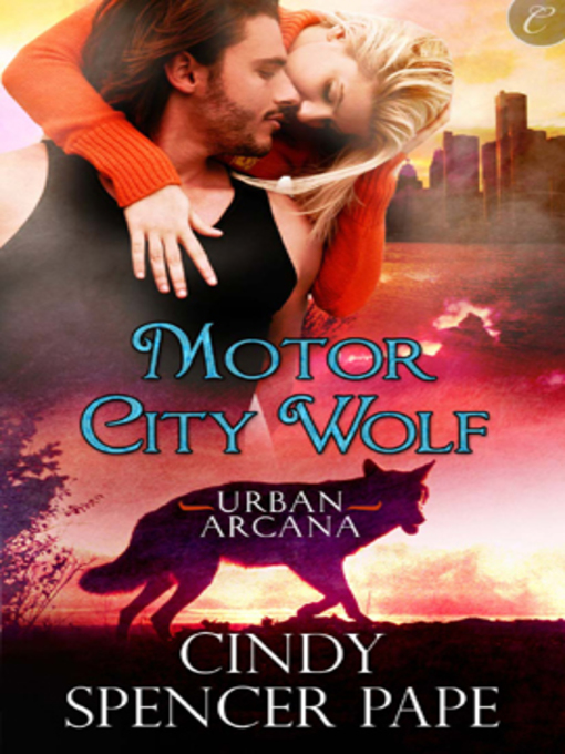 Cindy Spencer Pape Motor City Wolf
