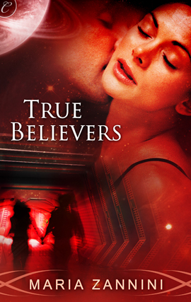 True Believers by Maria Zannini