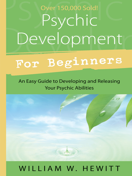 Psychic Development for Beginners (eBook): An Easy Guide to Developing & Releasing Your Psychic Abilities
