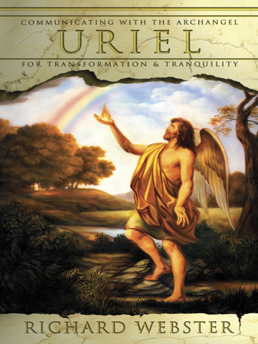 Uriel: Communicating with the Archangel for Transformation & Tranquility: Angels Series, Book 4 - Angels (eBook)