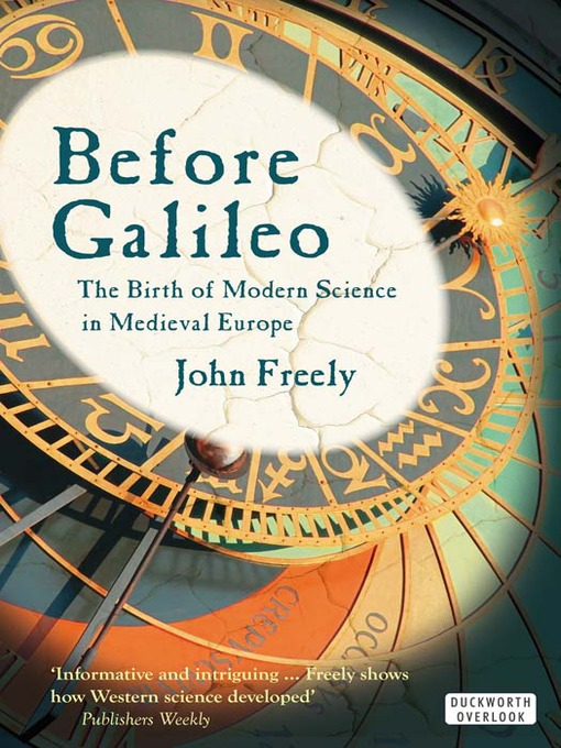 Before Galileo (eBook): The Birth of Modern Science in Medieval Europe