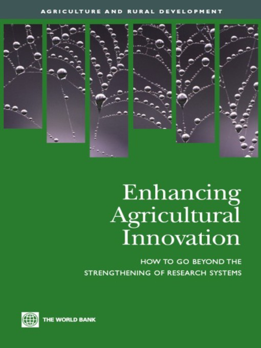 Enhancing Agricultural Innovation: How to Go Beyond the Strengthening of Research Systems - Agriculture and Rural Development (eBook)