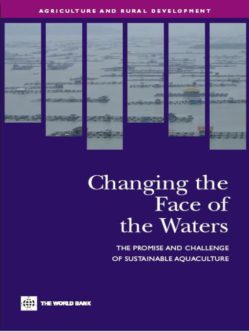 Changing the Face of the Waters (eBook): The Promise and Challenge of Sustainable Aquaculture