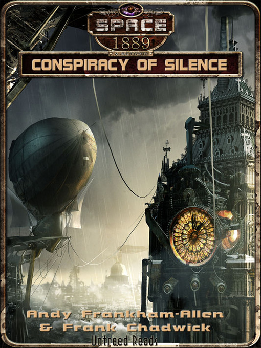Conspiracy of Silence: Space: 1889 & Beyond Series, Book 2.1 - Space: 1889 & Beyond (eBook)