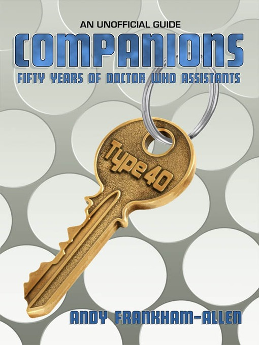 Companions: Fifty Years of Doctor Who Assistants (eBook)