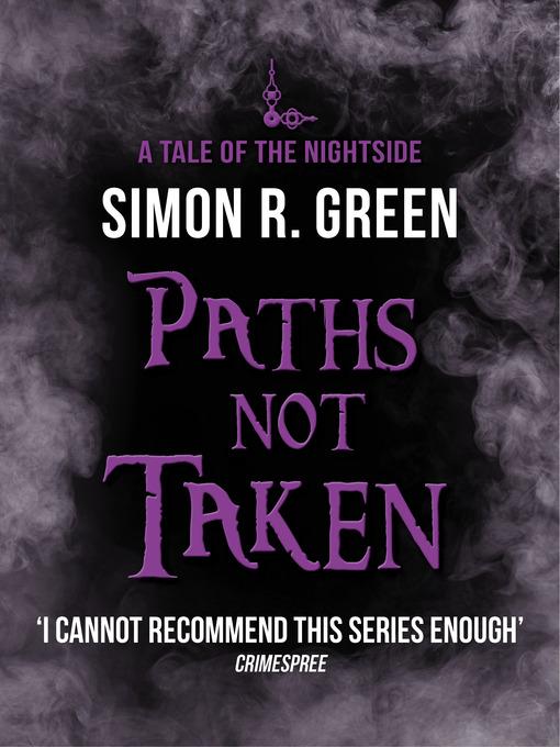 Paths Not Taken (eBook): Nightside Series, Book 5