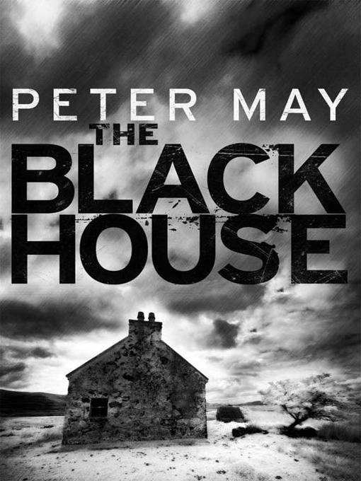 The Blackhouse (eBook): Lewis Trilogy Series, Book 1