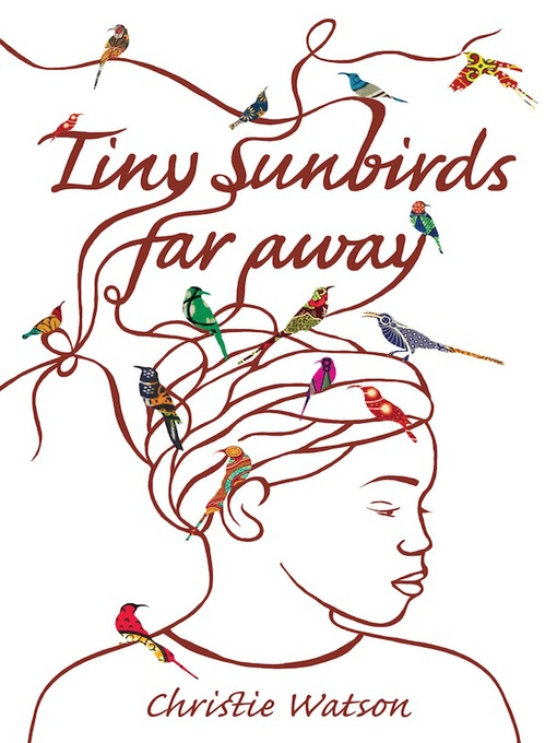 Tiny Sunbirds Far Away (eBook)