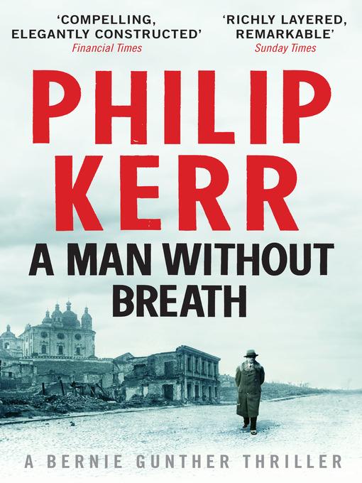 A Man Without Breath (eBook): Bernie Gunther Mystery Series, Book 9